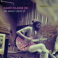 gary_clark_jr_bright_lights_ep