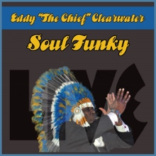 Eddy-The-Chief-Clearwater-Soul-Funky (220x220)