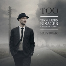 Thorbjørn Risager & The Black Tornado - Too Many Roads - RUF1200 (220x220)