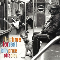 Billy_Price_Otis_Clay_This_Time_for_Real (250x250)