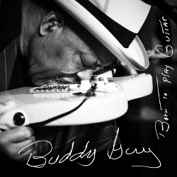 Buddy_Guy_Born_to_Play_Guitar