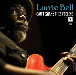 lurrie-bell-cant-shake-this-feeling-cd-cover-art-300x299